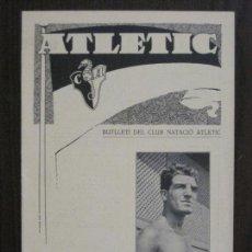Coleccionismo deportivo: ATLETIC-BUTLLETI CLUB NATACIO ATLETIC- NUM. 9 - MAIG 1934 -VER FOTOS(V-14.470). Lote 120948611