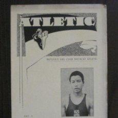 Coleccionismo deportivo: ATLETIC-BUTLLETI CLUB NATACIO ATLETIC- NUM. 10 - JUNY 1934 -VER FOTOS(V-14.471). Lote 120948767