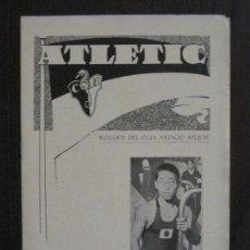 Coleccionismo deportivo: ATLETIC-BUTLLETI CLUB NATACIO ATLETIC- NUM. 11 - JULIOL 1934 -VER FOTOS(V-14.472). Lote 120948879