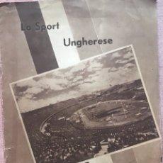 Coleccionismo deportivo: COMITE OLIMPICO UNGHERESE HUNGRIA SPORT BUDAPEST BOLETIN 1945-1960 REVISTA OFICIAL SPORTS OLIMPICS. Lote 122646135