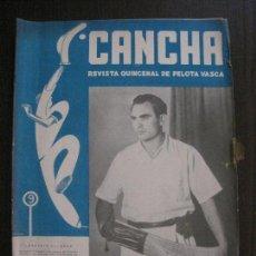 Coleccionismo deportivo: CANCHA - REVISTA DE PELOTA VASCA-PELOTARIS-FRONTON - NUM.50 -AÑO 1947-MEXICO -VER FOTOS-(V-14.755). Lote 123226919