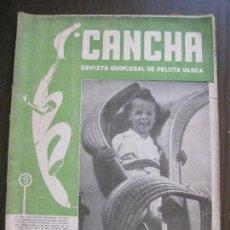 Coleccionismo deportivo: CANCHA - REVISTA DE PELOTA VASCA-PELOTARIS-FRONTON - NUM.56 -AÑO 1948-MEXICO -VER FOTOS-(V-14.756). Lote 123227339