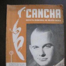 Coleccionismo deportivo: CANCHA - REVISTA DE PELOTA VASCA-PELOTARIS-FRONTON - NUM.69 -AÑO 1948-MEXICO -VER FOTOS-(V-14.757). Lote 123227811