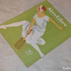 Coleccionismo deportivo: VINTAGE - REVISTA AIRE LIBRE - AÑO II FEBRERO 1924, Nº 9 - MUY ILUSTRADA - BUEN ESTADO -ENVÍO 24H. Lote 126907295