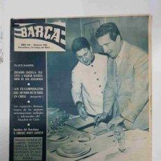 Coleccionismo deportivo: REVISTA BARÇA: AÑO VIII NUM 339, DEL AÑO 1962. HELENIO HERRERA PREPARANDO A ESPAÑA PARA EL MUNDI.... Lote 127942146