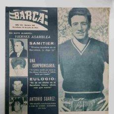 Coleccionismo deportivo: REVISTA BARÇA: AÑO VIII NUM 349, DEL AÑO 1962. 20 MILLONES DE PESOS PARECE QUE PAGARA EL BARCELO.... Lote 127942236