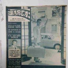 Coleccionismo deportivo: REVISTA BARÇA: AÑO VIII NUM 350, DEL AÑO 1962. COCHE, MALETA TRANSISTOR Y VACACIONES. JUAN SEGAR.... Lote 127942548