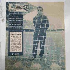 Coleccionismo deportivo: REVISTA BARÇA: AÑO VIII NUM 307, DEL AÑO 1961. TRES GOLES DE VILLAVERDE. SUCO CULPA A DOS DIRECT.... Lote 127942642