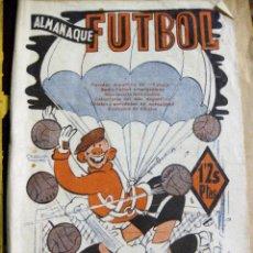Coleccionismo deportivo: ALMANAQUE DE FUTBOL 1943 , CALENDARIO PARODIAS ANECDOTAS, ACTUALIDAD.. ED ALAS . Lote 128818999