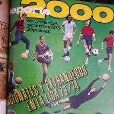 Coleccionismo deportivo: DEPORTE 2000 12 REVISTAS ENCUADERNADAS / Nº 46,47,48,49,50 EXTRA,51,52,53,54,55,56Y57 / AÑOS 1972-73. Lote 129229887