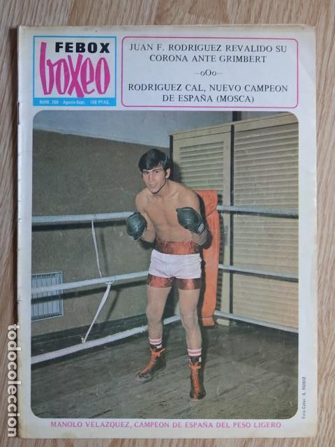 FEBOX BOXEO Nº260 Nº 260 MANOLO VELÁZQUEZ RODRÍGUEZ CAL GRIMBERT AÑO 1978 AGOSTO SEPTIEMBRE (Coleccionismo Deportivo - Revistas y Periódicos - otros Deportes)