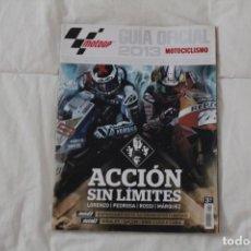 Coleccionismo deportivo: REVISTA GUÍA OFICIAL MOTO GP. MOTOCICLISMO. 2013 (DEBUT MARC MÁRQUEZ EN MOTO GP).. Lote 130892732