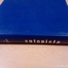Coleccionismo deportivo: REVISTA AUTOPISTA - LOTE 17 REVISTAS 1973 CORRELATIVAS ENCUADERNADAS- VER FOTOS - LEER. Lote 132977890