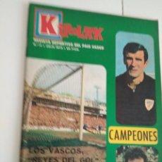 Coleccionismo deportivo: KIROLAK Nº 17-JULIO 1973 IRIBAR -PERURENA KAS -HISTORIA DEL FUTBOL GUIPUZCOANO- JOSE LUIS CORTA. Lote 136047494