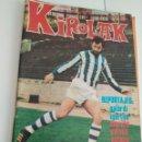 Coleccionismo deportivo: KIROLAK Nº 25 -MARZO 1974 / ARZAC REAL SOCIEDAD / HISTORIA DEL FUTBOL VASCO -IGARTUA -MURILLO. Lote 136048746