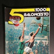 Coleccionismo deportivo: REVISTA - 5 TODO BALONCESTO FEBRERO 1979. Lote 139291798