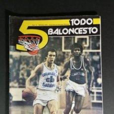 Coleccionismo deportivo: REVISTA - 5 TODO BALONCESTO MARZO 1979. Lote 139291902