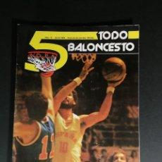 Coleccionismo deportivo: REVISTA - 5 TODO BALONCESTO JULIO 1979. Lote 139292586