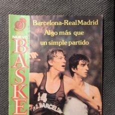 Coleccionismo deportivo: BALONCESTO. NUEVO BASKET AÑO III, NO.64 (ABRIL 1982) BARCELONA-REAL MADRID. Lote 139596752