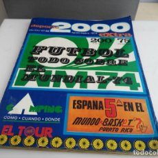 Coleccionismo deportivo: ANTIGUA REVISTA DEPORTE 2000 NUMERO EXTRA MUNDIAL 74 . Lote 140016102