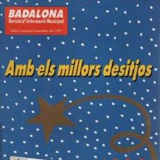 Coleccionismo deportivo: REVISTA D'INFORMACIÓ MUNICIPAL BADLONA EDICIÓN ESPECIAL DESEMBRE 1991. Lote 140489566