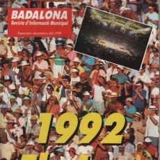 Coleccionismo deportivo: REVISTA D'INFORMACIÓ MUNICIPAL BADLONA DESEMBRE 1992 ELS JOCS. Lote 140489706