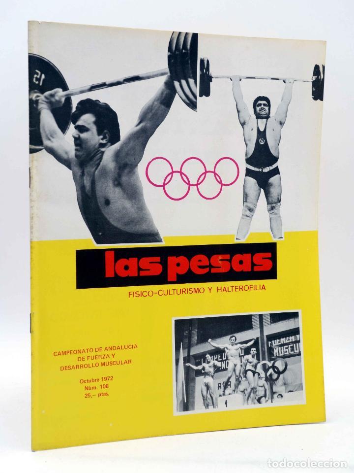REVISTA LAS PESAS FISICO CULTURISMO Y HALTEROFILIA 108. CAMPEONATO DE ANDALUCIA. ALAS, 1972. IFBB (Coleccionismo Deportivo - Revistas y Periódicos - otros Deportes)