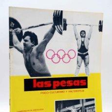 Coleccionismo deportivo: REVISTA LAS PESAS FISICO CULTURISMO Y HALTEROFILIA 108. CAMPEONATO DE ANDALUCIA. ALAS, 1972. IFBB. Lote 141685124