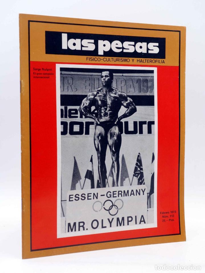 REVISTA LAS PESAS FISICO CULTURISMO Y HALTEROFILIA 112. SERGE NUBRET (VVAA) ALAS, 1973. IFBB (Coleccionismo Deportivo - Revistas y Periódicos - otros Deportes)