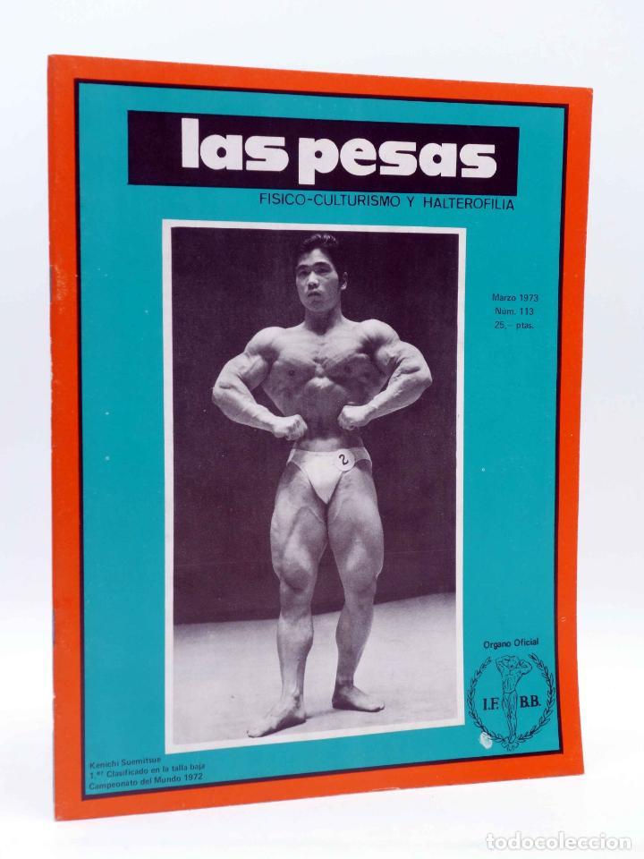 REVISTA LAS PESAS FISICO CULTURISMO Y HALTEROFILIA 113. KENICHI SUEMITSUE (VVAA) ALAS, 1973. IFBB (Coleccionismo Deportivo - Revistas y Periódicos - otros Deportes)
