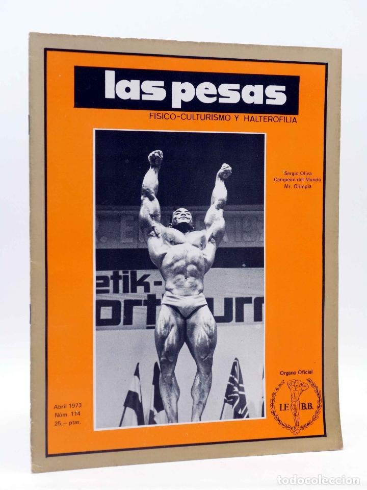 REVISTA LAS PESAS FISICO CULTURISMO Y HALTEROFILIA 114. SERGIO OLIVA (VVAA) ALAS, 1973. IFBB (Coleccionismo Deportivo - Revistas y Periódicos - otros Deportes)