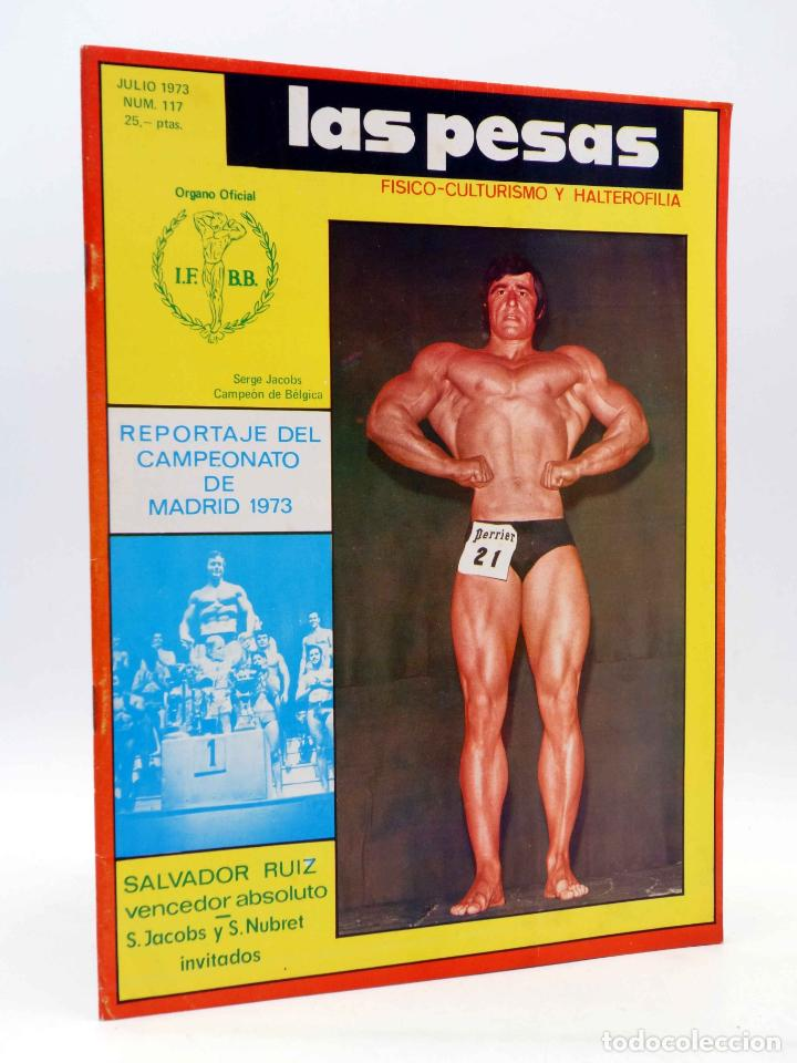 REVISTA LAS PESAS FISICO CULTURISMO Y HALTEROFILIA 117. SALVADOR RUIZ (VVAA) ALAS, 1973. IFBB (Coleccionismo Deportivo - Revistas y Periódicos - otros Deportes)