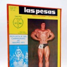 Coleccionismo deportivo: REVISTA LAS PESAS FISICO CULTURISMO Y HALTEROFILIA 117. SALVADOR RUIZ (VVAA) ALAS, 1973. IFBB. Lote 141685160