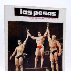 Coleccionismo deportivo: REVISTA LAS PESAS FISICO CULTURISMO Y HALTEROFILIA 123. LOU FERRIGNO HULK (VVAA) ALAS, 1974. IFBB. Lote 180152081