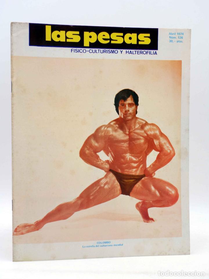 REVISTA LAS PESAS FISICO CULTURISMO Y HALTEROFILIA 126. GIUSEPPE DEIANA (VVAA) ALAS, 1974. IFBB (Coleccionismo Deportivo - Revistas y Periódicos - otros Deportes)