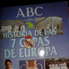 Coleccionismo deportivo: HISTORIA DE LAS 7 COPAS DE EUROPA, ED. ABC, VACÍO. Lote 143135482