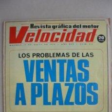 Coleccionismo deportivo: REVISTA DEL MOTOR: VELOCIDAD. MAYO 1973. Nº 610. PROBLEMAS VENTA PLAZOS. Lote 146368478