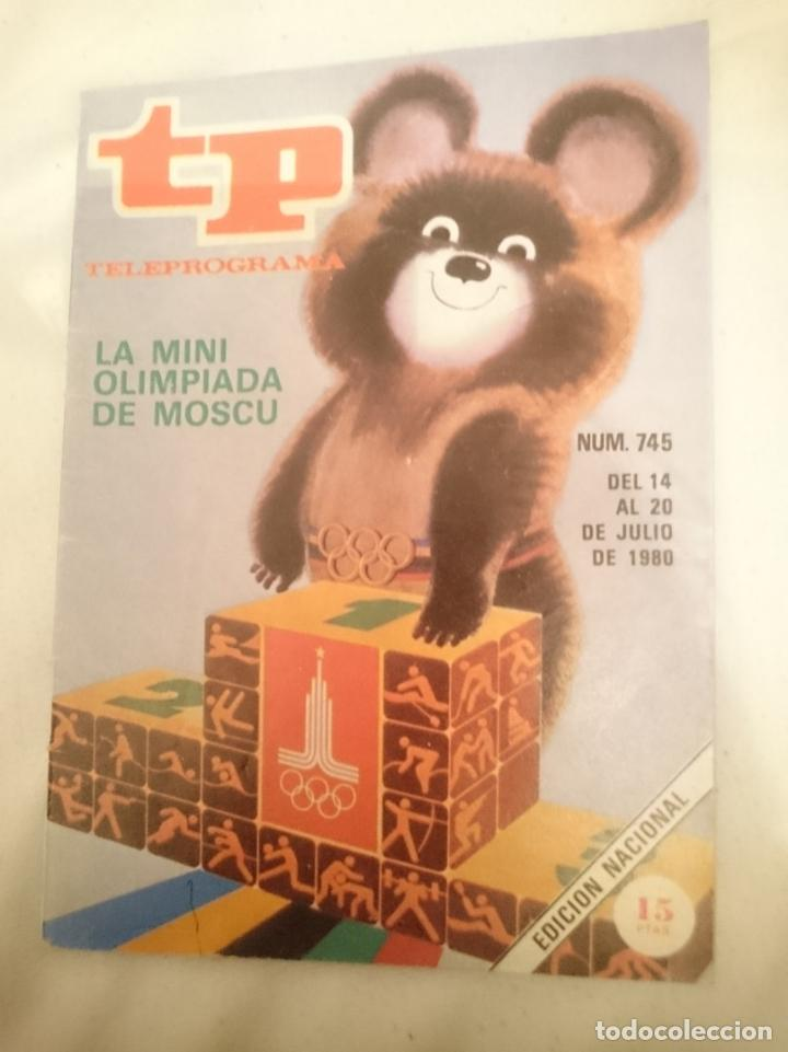 TP TELEPROGRAMA N 745 -DEL 14 AL 20 JULIO 1980 - LA MINI OLIMPIADA DE MOSCU (Coleccionismo Deportivo - Revistas y Periódicos - otros Deportes)