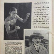Coleccionismo deportivo: ARTICULO 1929 - BOXEO GIRONES CONTRA LARSEN ESTADIO DE MONTJUICH BARCELONA - 1 PAGINA. Lote 149312674