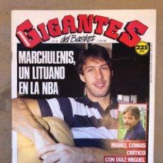 Coleccionismo deportivo: GIGANTES DEL BASKET N° 193 (1989). MARCHULENIS, MANEL COMAS VS DÍAZ MIGUEL, POSTER MARCHULENIS,.,. Lote 149457241