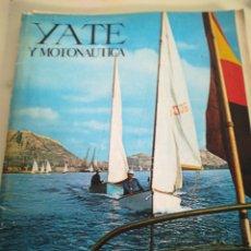 Coleccionismo deportivo: YATE Y MOTONAUTICA {DESENCAJADA} NUM 24 FEBRERO 1967. Lote 149466294