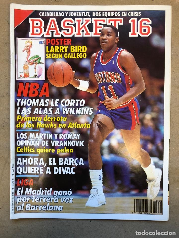 BASKET 16 N° 64 (1988). POSTER LARRY BIRD SEGÚN GALLEGO, NBA ISIAH VS WILKINS,.. (Coleccionismo Deportivo - Revistas y Periódicos - otros Deportes)