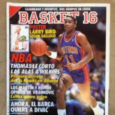 Coleccionismo deportivo: BASKET 16 N° 64 (1988). POSTER LARRY BIRD SEGÚN GALLEGO, NBA ISIAH VS WILKINS,... Lote 149491666