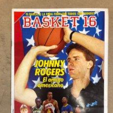 Coleccionismo deportivo: BASKET 16 N° 79 (1989). LOS ENANOS DE LA NBA, POSTER MANUTE BOL, JOHNNY ROGERS,.... Lote 149500952