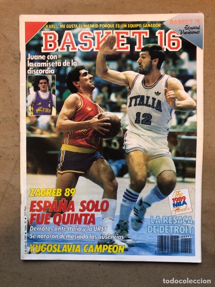 BASKET 16 N° 91 (1989). EUROBASKET ZAGREB '89 (YUGOSLAVIA CAMPEÓN),.. FINALES NBA DETROIT CAMPEÓN,.. (Coleccionismo Deportivo - Revistas y Periódicos - otros Deportes)