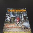 Coleccionismo deportivo: REVISTA TAEKWONDO. N° 4. NOVIEMBRE - DICIEMBRE.. Lote 149837802