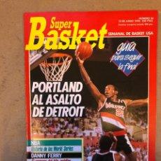 Coleccionismo deportivo: SÚPER BASKET N° 36 (1990). FINAL NBA (PORTLAND - DETROIT), HISTORIA DE LAS FINALES, TERRY PORTER, PO. Lote 149943504