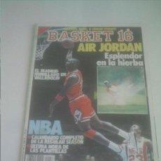 Coleccionismo deportivo: BASKET 16 Nº 58 AIR JORDAN ESPLENDOR EN LA HIERBA. Lote 151160006