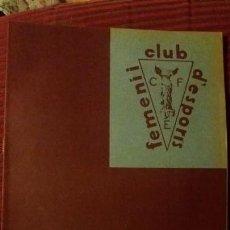 Coleccionismo deportivo: PORTANTVEU .CLUB FEMENI D ESPORTS.JUNY 1932. Lote 152487194