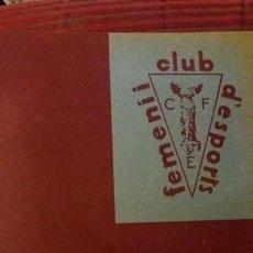 Coleccionismo deportivo: PORTANTVEU CLUB FEMENI D ESPORTS.MAIG 1932. Lote 152487310